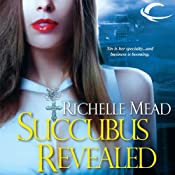 Succubus Revealed: Georgina Kincaid, Book 6 | Richelle Mead