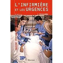 L'infirmière et les Urgences (guide Poche Infirmier) 8e Éd.