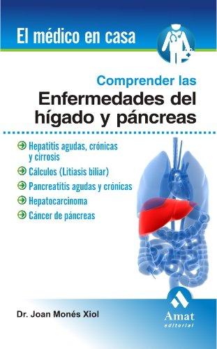 Descargar Libro Comprender Las Enfermedades Del HÍgado Y El PÁncreas Joan Monés Xiol
