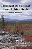 img - for Monongahela National Forest Hiking Guide by deHart, Allen, Sundquist, Bruce (May 1, 1999) Paperback book / textbook / text book