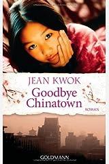 Goodbye Chinatown Paperback