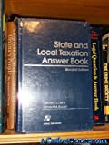 State and Local Taxation Answer Book, James T. Collins and Robert M. Kozub, 0735505780