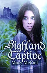 Highland Captive by Mary McCall (2011-06-27)