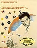 Presleyana IV : The Elvis Presley Price Guide, Jerry P. Osborne, 0932117260