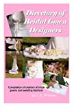Directory of Bridal Gown Designers