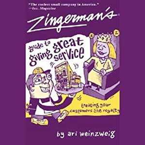 Zingerman's Guide to Giving Great Service Audiobook