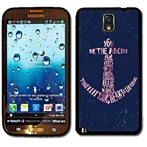 Samsung Galaxy Note 3 Black Rubber Silicone Case - Anchor You be the Anchor that keeps my feet on the ground Poem