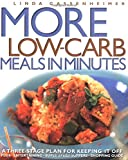 img - for More Low-Carb Meals in Minutes: A Three-Stage Plan to Keeping It Off book / textbook / text book