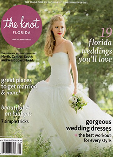 The Knot Florida Spring Summer 2014 Magazine (Knot 2014 The Magazine)