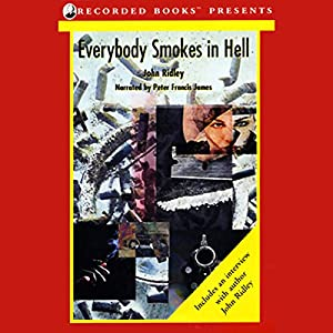 Everybody Smokes in Hell Audiobook