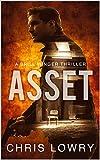 ASSET - an Action Thriller: a Brill Winger Thriller