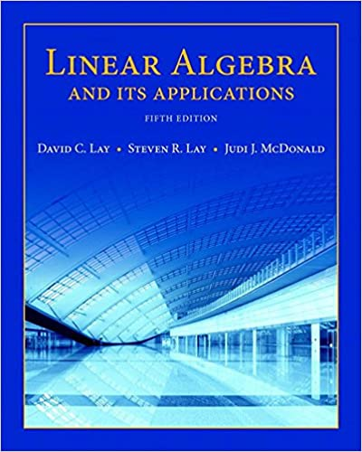 Linear algebra and its applications 5 david c lay steven r lay linear algebra and its applications 5th edition kindle edition fandeluxe Choice Image