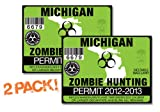Michigan-ZOMBIE HUNTING PERMIT TAG-2 PACK-DECAL STICKER-LICENSE-2012/2013-MI