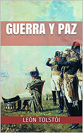 GUERRA Y PAZ eBook: Tolstói, León: Amazon.es: Tienda Kindle