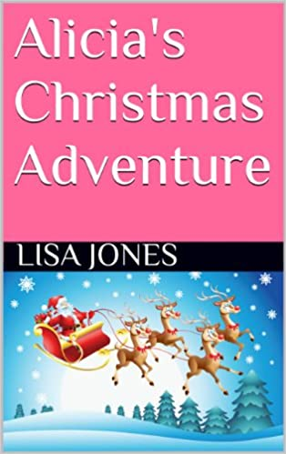 Download Alicia's Christmas Adventure PDF