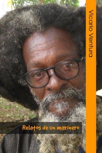 Relatos de un marinero (Spanish Edition) [Vicario Ventura] (Tapa Blanda)