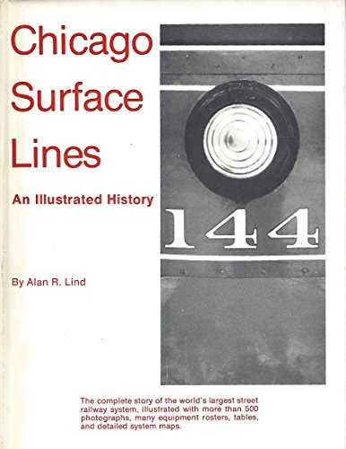 Chicago Surface Lines: An Illustrated (Chicago Surface Lines)