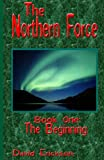 The Northern Force, David Erickson, 1440405093