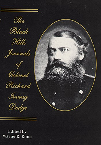 The Black Hills Journals of Colonel Richard Irving Dodge (American Exploration and Travel Series)