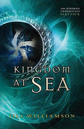 Kingdom at Sea (The Kinsman Chronicles): Part 4