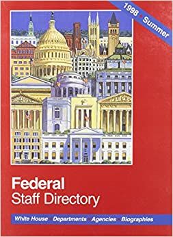 1998 Summer Federal Staff Directory: White House, Departments ...