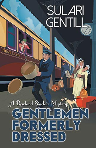 Gentlemen Formerly Dressed (Rowland Sinclair Series)