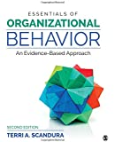 Essentials of Organizational Behavior: An Evidence-based Approach