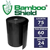 Bamboo Shield – 75 foot long x 24 inch wide 60mil bamboo root barrier / water barrier