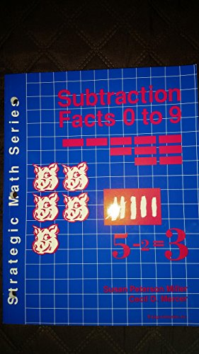 Subtraction facts 0 to 9 (Strategic math series)