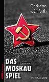 Das Moskau-Spiel - Spionagethriller