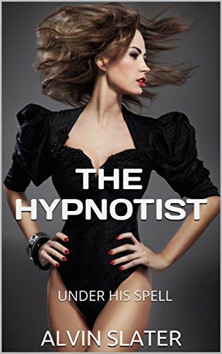 THE HYPNOTIST: UNDER HIS SPELL