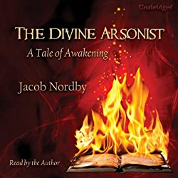 The Divine Arsonist