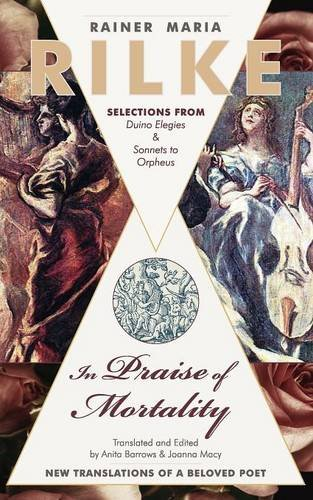 In Praise of Mortality: Selections from Rainer Maria Rilke's Duino Elegies and Sonnets to - Macy's Points