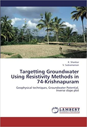Book Targetting Groundwater Using Resistivity Methods in 74-Krishnapuram: Geophysical techniques, Groundwater Potential, Inverse slope plot