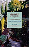 A Favourite of the Gods and A Compass Error (NYRB Classics) by  Sybille Bedford in stock, buy online here