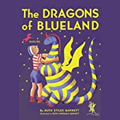 The Dragon's of Blueland: My Father's Dragon 3 | Ruth Stiles Gannett