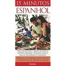 15 Minutos Espanhol. Aprenda o Idioma com Apenas 15 Minutos de Prática Diária
