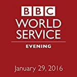 January 29, 2016: Evening |  BBC Newshour