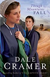 Though Mountains Fall (The Daughters of Caleb Bender Book #3)