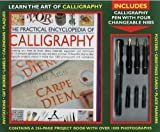 The Practical Encyclopedia of Calligraphy Kit: Learn the Art of Calligraphy: A 256-page Project Book Including a Calligraphy Pen with Four Changeable Nibs