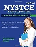 NYSTCE Chemistry (07) Study Guide, Trivium Test Trivium Test Prep, 149286255X