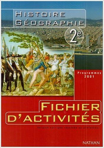 Lire un Histoire-Géographie, 2nde (Fichier d'activités du professeur) epub, pdf