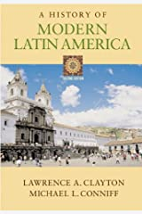 A History of Modern Latin America (with InfoTrac) Paperback