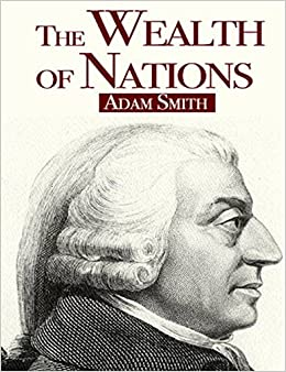 """adam smith book review wealth of Scroll down for following topics: submissions book reviews editorial board   hedging in the wealth of nations,"""" willie henderson """"reading adam smith in."""
