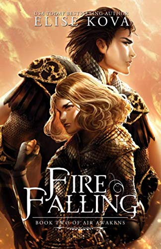 Fire Falling (Air Awakens Series Book 2) (Volume 2)