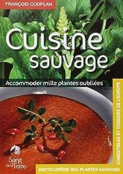Cuisine sauvage : Accommoder mille plantes oubliées