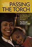 Passing the Torch : Does Higher Education for the Disadvantaged Pay off Across the Generations, ATTEWELL, 087154038X