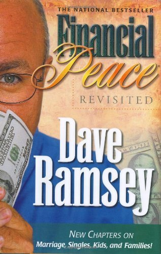 Financial Peace Revisited by Dave Ramsey (2003-01-27)