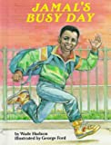 Jamal's Busy Day, Wade Hudson and Valerie Wilson Wesley, 0940975211