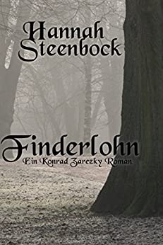 Finderlohn: Ein Konrad Zarezky Roman (German Edition) by [Steenbock, Hannah]